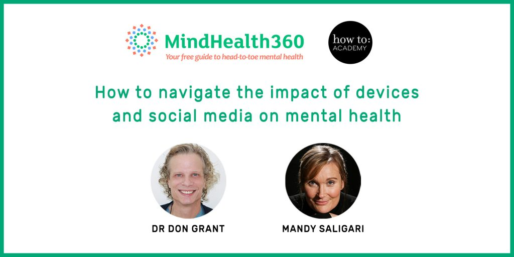 How to navigate the impact of devices and social media on mental health